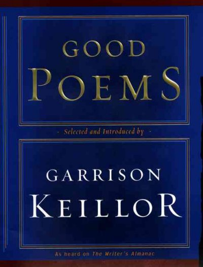 Keillor Good Poems in a Plug For Good Poems