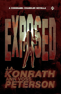 Exposed - A Thriller Novella (Chandler Series) by J.A. Konrath & Ann Voss Peterson