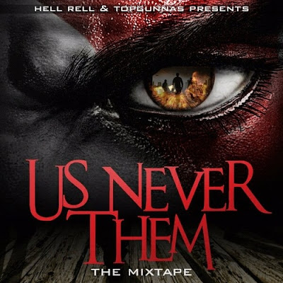 Hell_Rell-Us_Never_Them_(The_Mixtape)-(Bootleg)-2011
