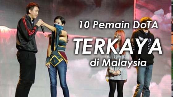 10 Pemain DoTA Paling Kaya di Malaysia