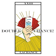 > DOUBLE CHANCE !