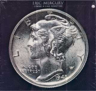 Eric Mercury - Give Me A Call Sometime 1981 LP