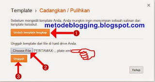 Cara Mengganti Template Blog di Blogger dengan Template Hasil Download
