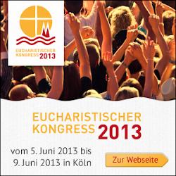 Eucharistischer Kongress 2013
