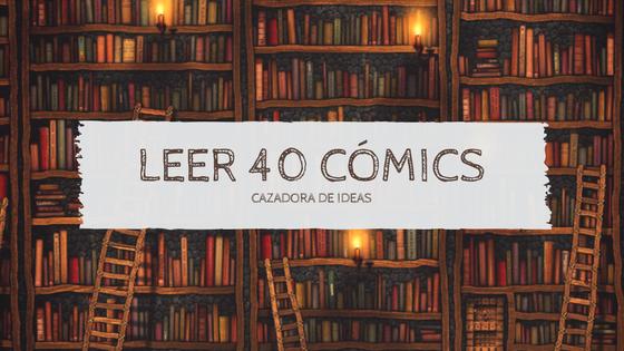 Reto: 40 cómics