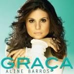 Baixar CD Aline Barros – Graça (2013) Download