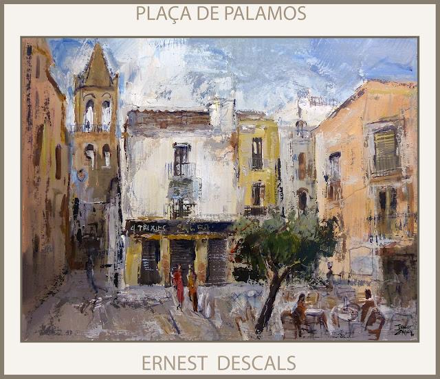 PALAMOS-PINTURA-PLAÇA-PAISATGES-CATALUNYA-ARTISTA-PINTOR-ERNEST DESCALS-