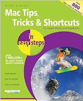 Mac Tips, Tricks & Shortcuts in easy steps: for Apple iMacs and MacBooks - over 800 tips, tricks & shortcuts, 2nd edition