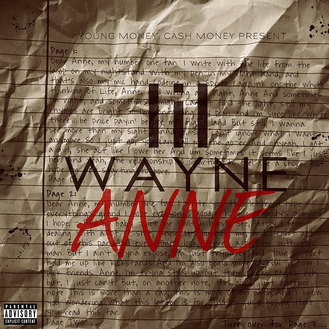 dear anne lil wayne stan part 2