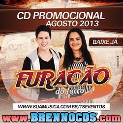 Furacão do Forró - Promocional de Agosto 2013