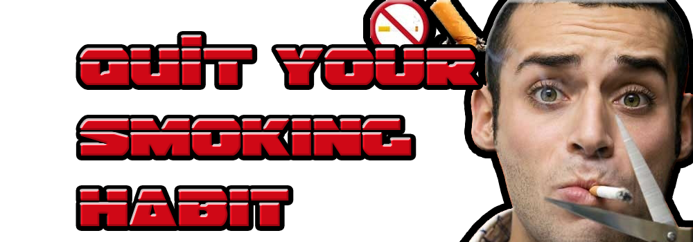 Quit your smoking habit