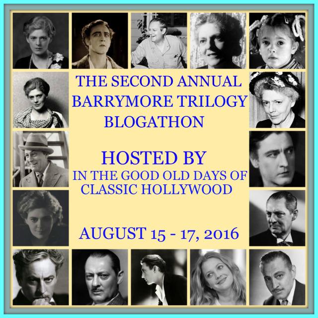 The Second Annual Barrymore Trilogy Blogathon