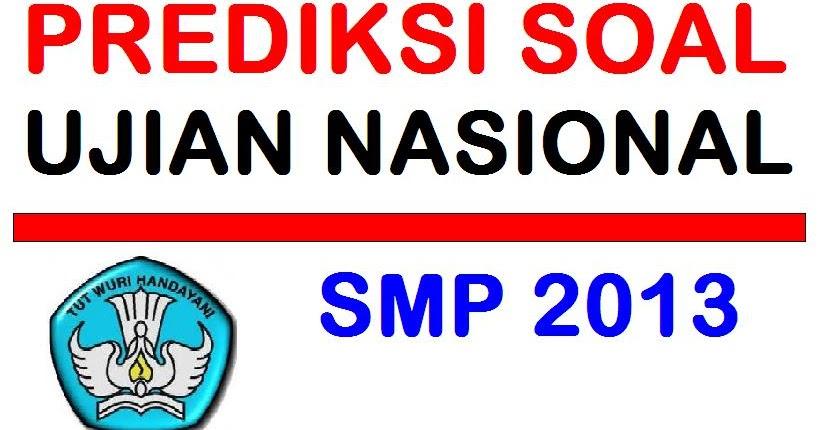 Prediksi Soal Ujian Nasional Bahasa Inggris Smp 2014 Part 2 Kerja Online Aisah