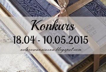http://kolorowaksiazka.blogspot.com/2015/04/konkurs.html