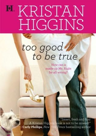 Too Good to be True by Kristan Higgins