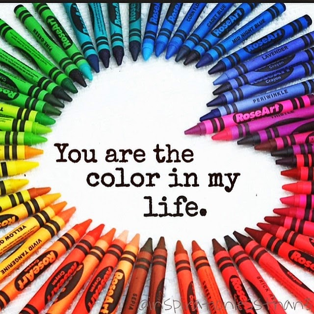 You Are The Color Of My Life