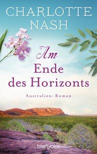 http://www.randomhouse.de/Taschenbuch/Am-Ende-des-Horizonts-Australien-Roman/Charlotte-Nash/e469895.rhd