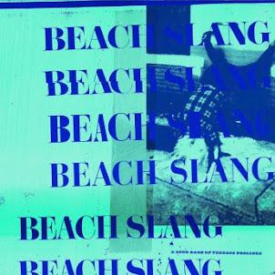 Beach Slang – A Loud Bash of Teenage Feelings (2016)