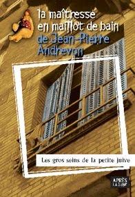 """J.-P. ANDREVON """"Les gros seins de la petite juive"""""""