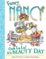 bookcover of FANCY NANCY: Ooh La La! It's Beauty Day!