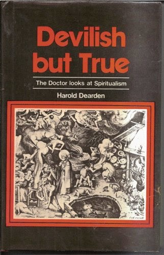 "Cover of the book ""Devilish but True"" by Harold Dearden."