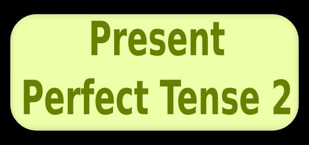 Label: Balajar Bahasa Inggris , Present Perfect Tense