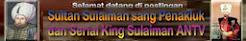 Sultan Sulaiman sang Penakluk dan Serial King Sulaiman ANTV