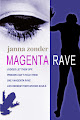 Magenta Rave