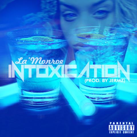 La'Monroe - Intoxication