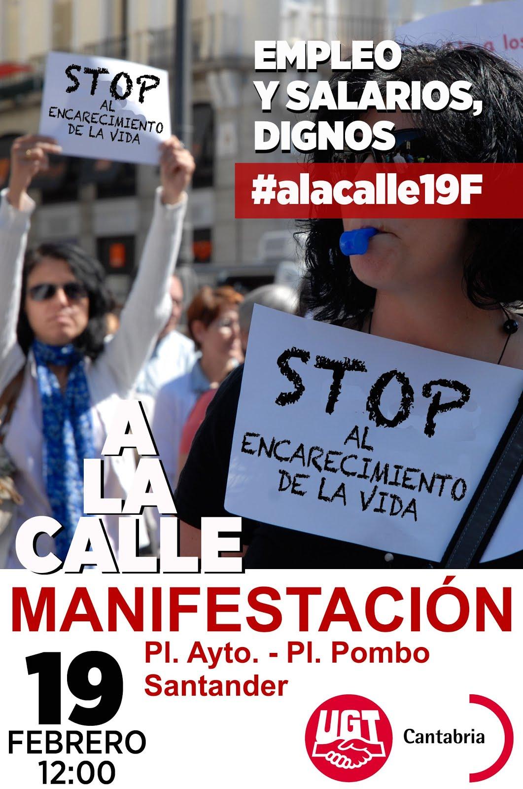 MANIFESTACIÓN DOMINGO 19 FEBRERO, A LAS 12H DESDE la Plaza del Ayuntamiento a la Plaza de Pombo.