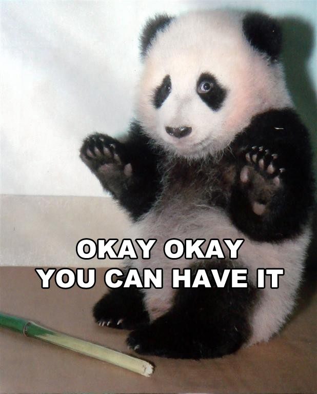 Panda - Okay Okay You Can Have It
