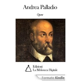 Opere di Andrea Palladio - eBook