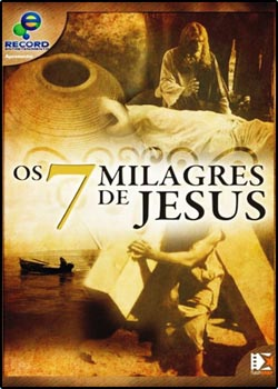 capa Download   Os 7 Milagres De Jesus AVI Nacional