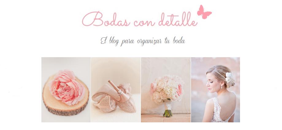 Bodas con detalle - Blog de bodas con ideas para una boda original