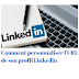 Personnaliser l'URL de son profil Linkedin