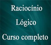CURSO DE RACIOCÍNIO LÓGICO COMPLETO