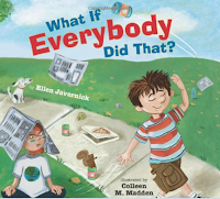 What if Everybody Did That? - Picture Books to teach classroom rules