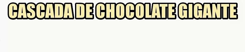 venta cascada de chocolate