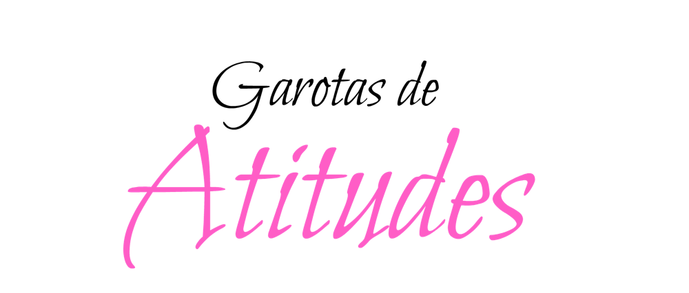Garotas de Atitudes