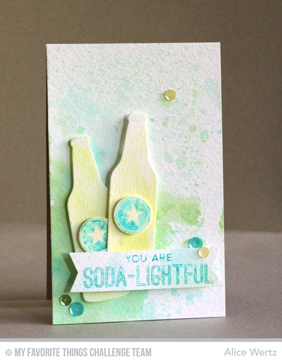 Soda-lightful Card by Alice Wertz featuring the Laina Lamb Designs Soda Pop stamp set and Soda Pop Bottles Die-namics #mftstamps