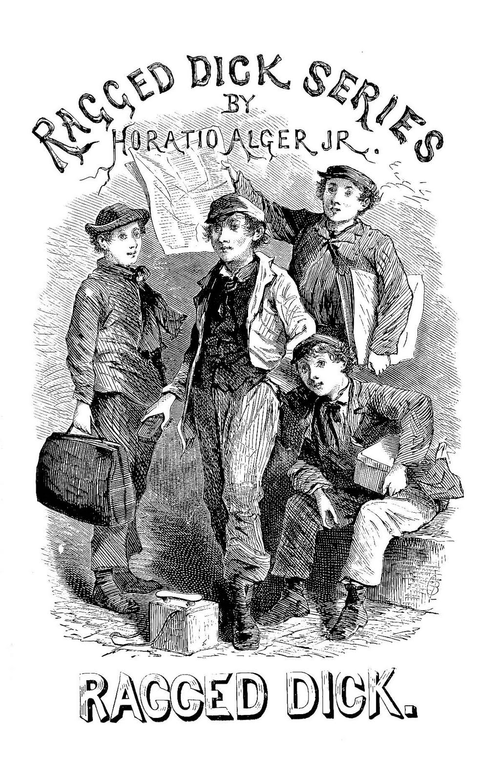 dick essay ragged View this essay on horatio alger ragged dick life in new york city at the end of the 19th century was exciting but tumultuous social class stratifications rose.