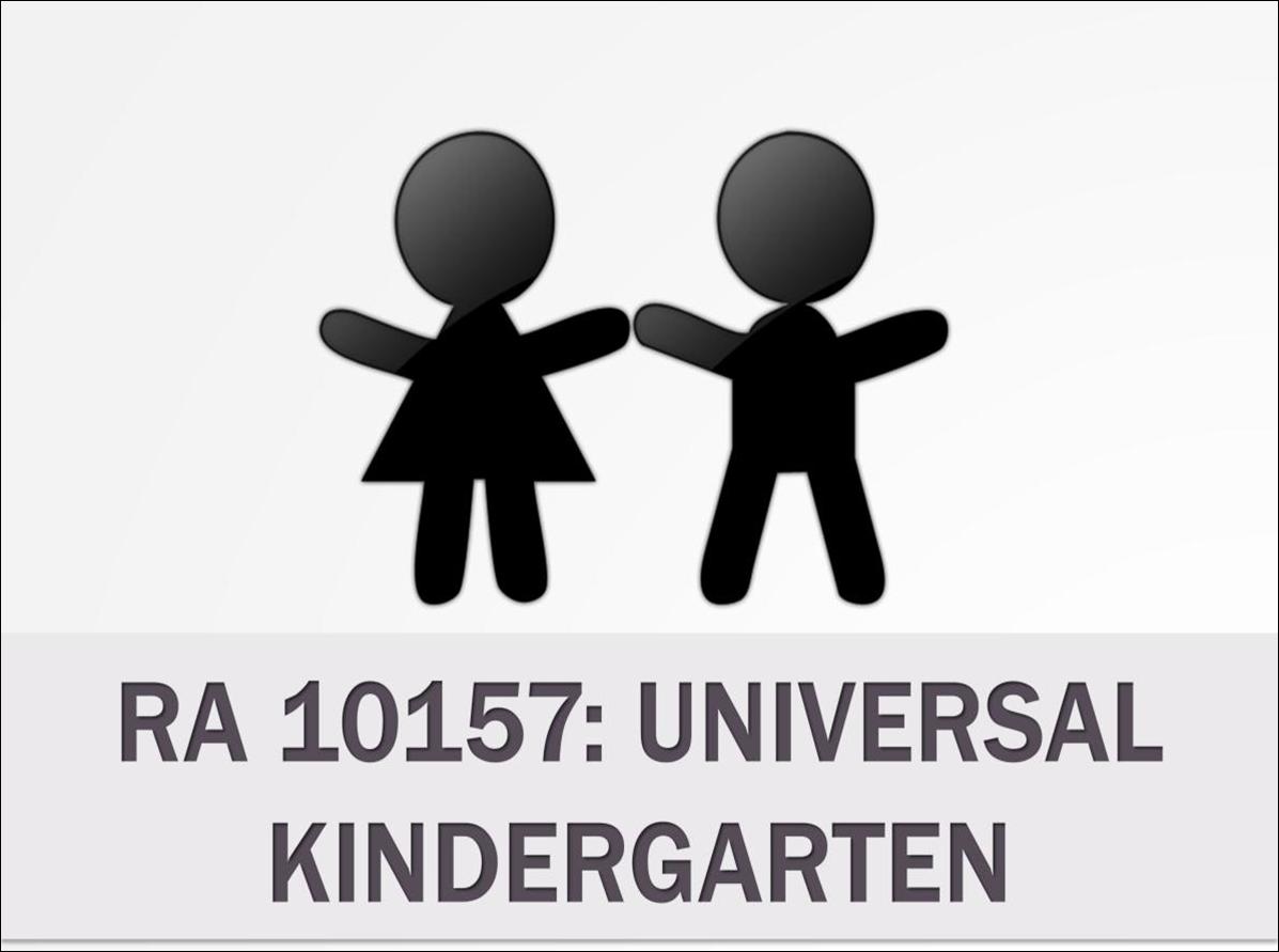 kindergarten education act r a 10157 Kindergarten education act by bermundo ryan iii-15 bsciebiology   kindergarten education act republic act # 10157 presented by.