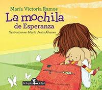 """""""La mochila de Esperanza"""" de Ma. Victoria Ramos. Ed. La Brujita de Papel. Bsas. Agosto 2018"""