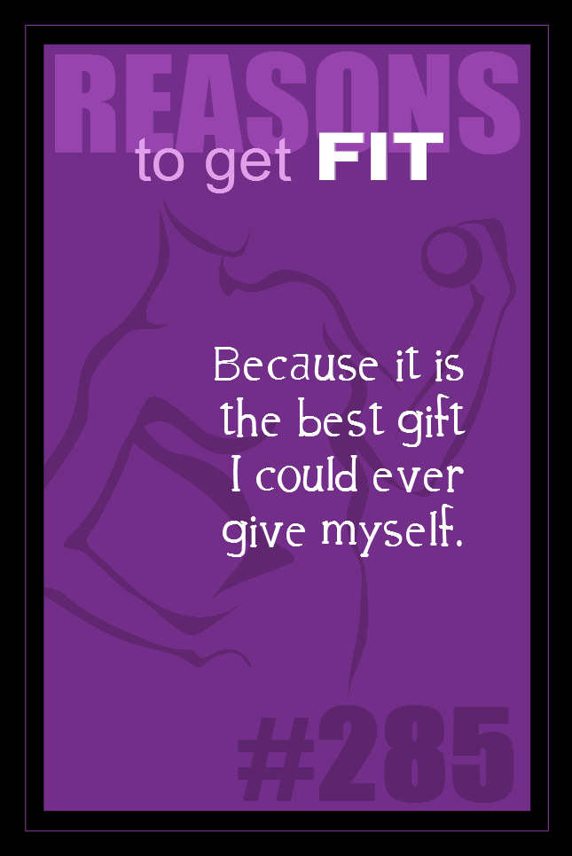 365 Reasons to Get Fit #285