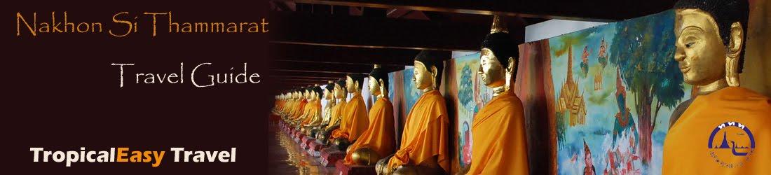 Nakhon Si Thammarat Guide