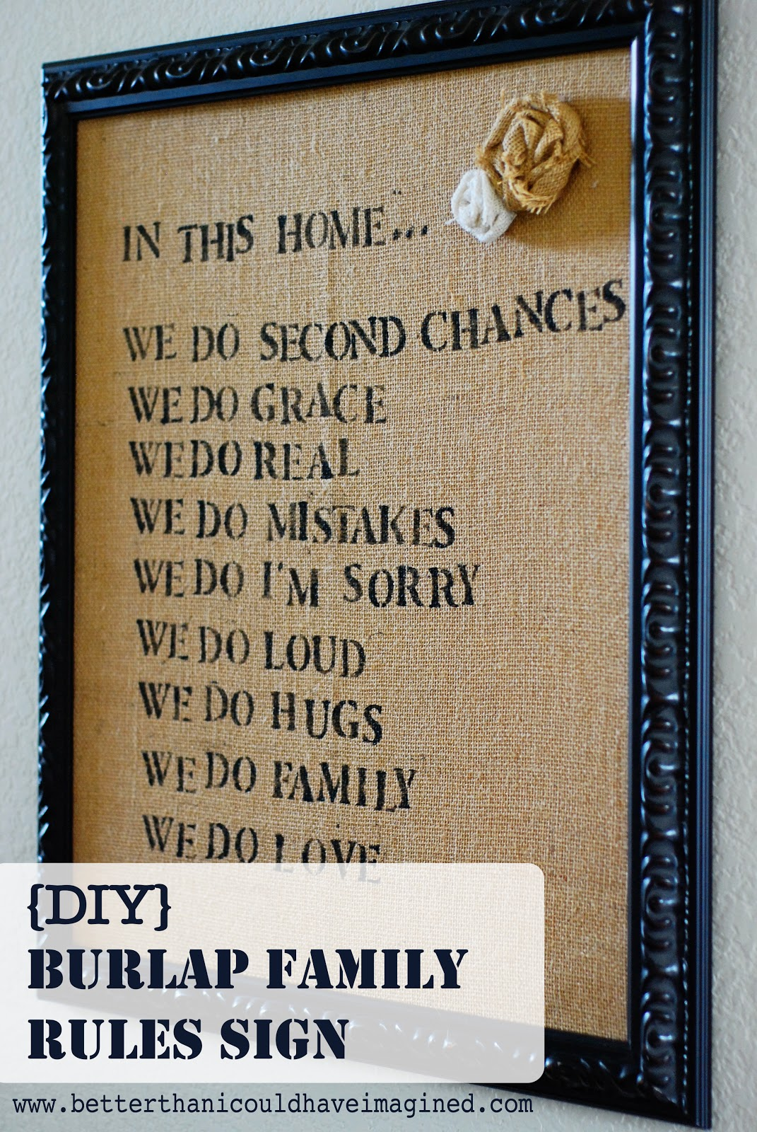 Better than i could have imagined diy burlap family rules sign