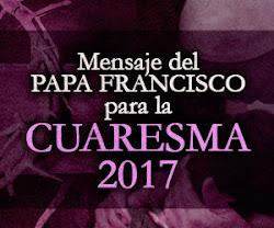 Mensaje Cuaresma SS Francisco