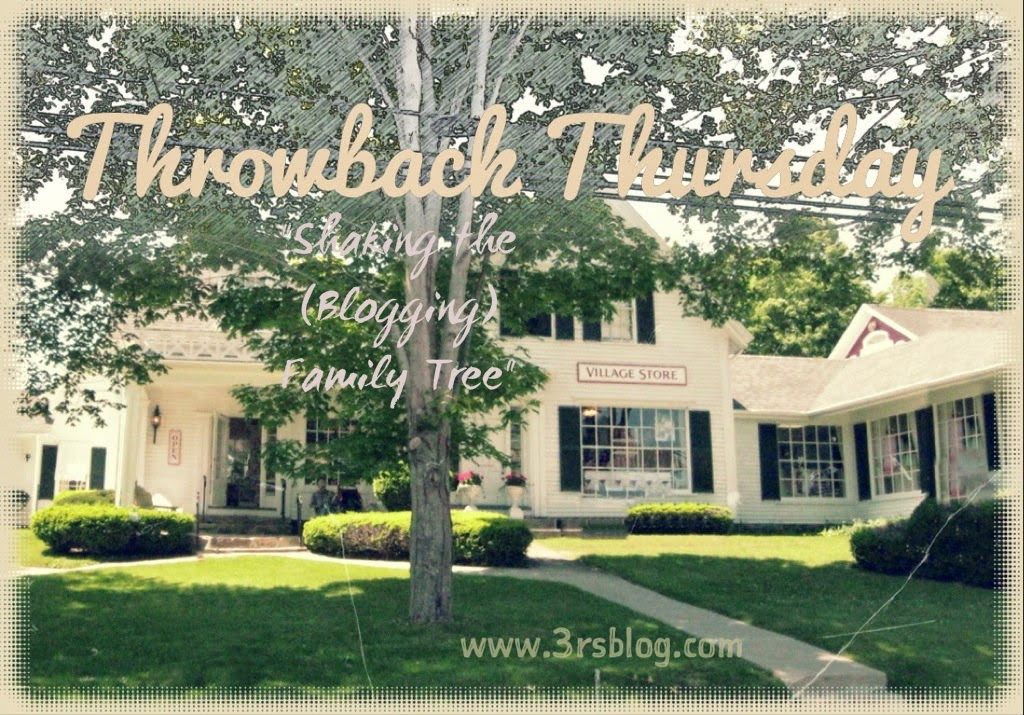 "Throwback Thursday: My Blogging ""Family Tree"" on The 3 Rs Blog"