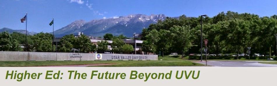 Higher Ed: The Future Beyond UVU