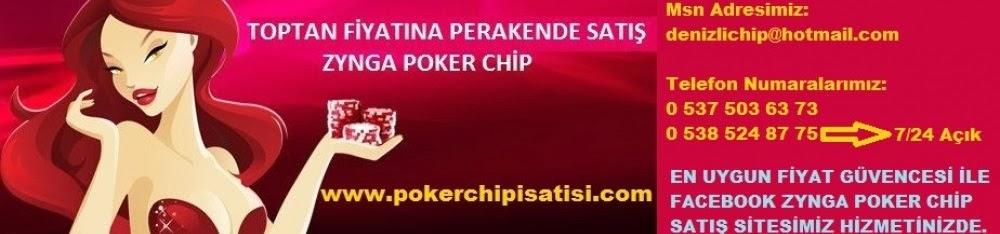 Denizlichip, denizli chip satışı, zynga poker chip satışı, facebook poker chip satışı